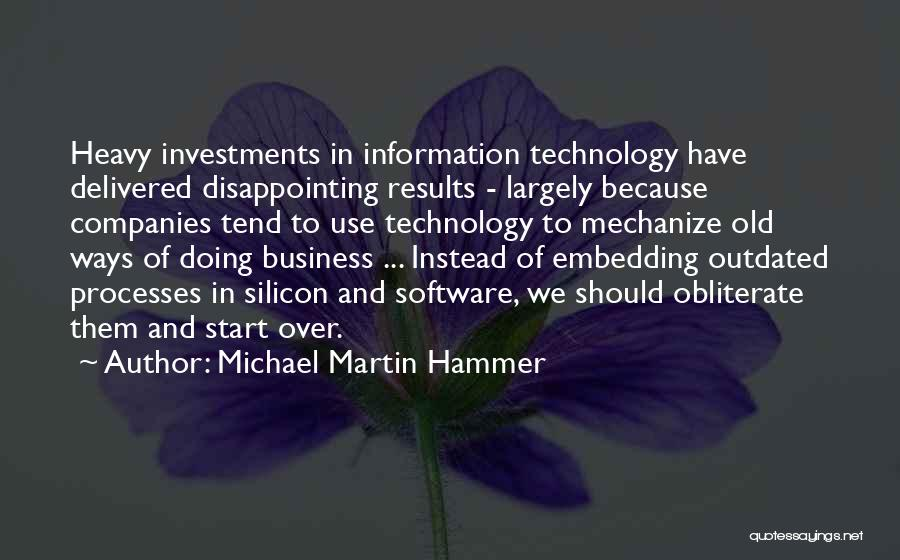 Information Technology In Business Quotes By Michael Martin Hammer