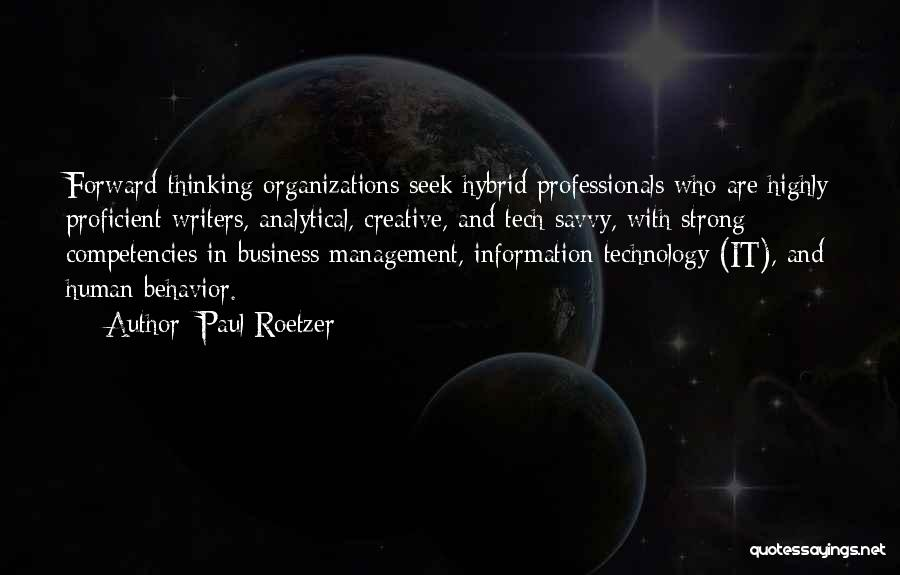 Information Technology In Business Quotes By Paul Roetzer