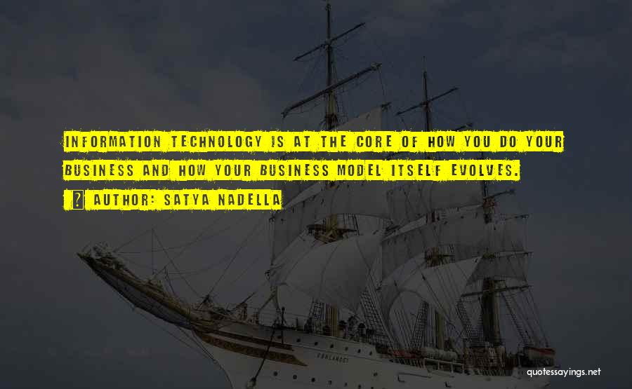 Information Technology In Business Quotes By Satya Nadella
