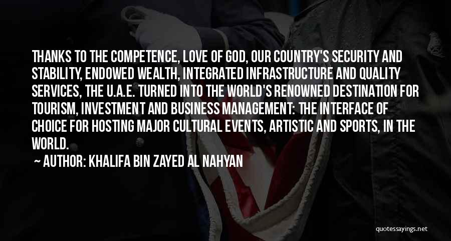 Infrastructure Management Services Quotes By Khalifa Bin Zayed Al Nahyan