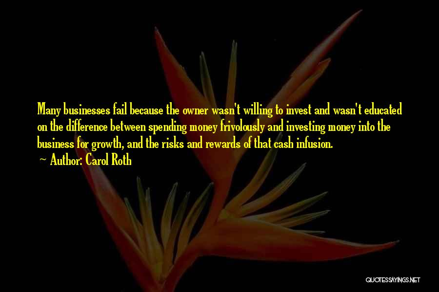 Infusion Quotes By Carol Roth