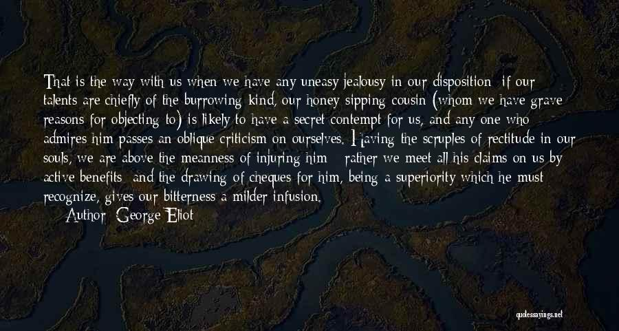 Infusion Quotes By George Eliot
