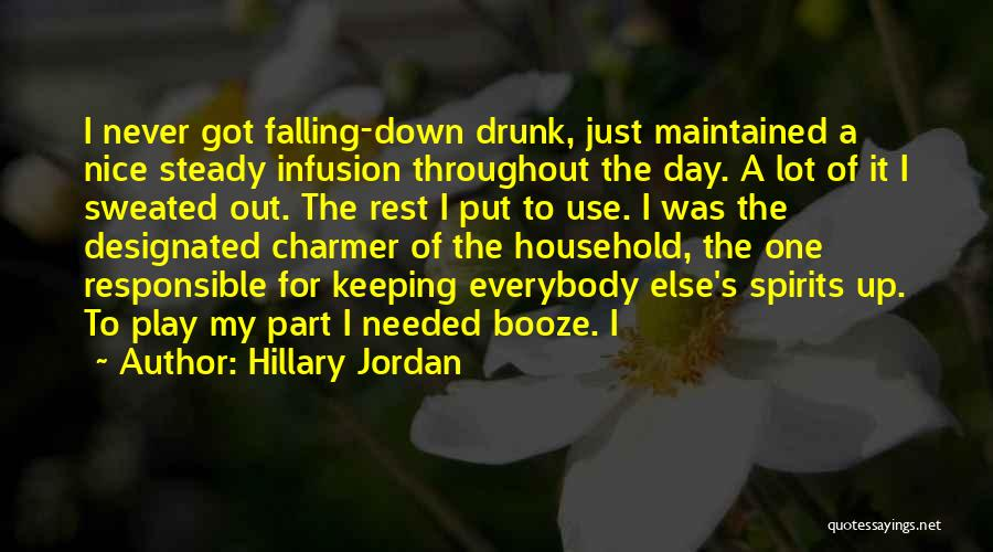 Infusion Quotes By Hillary Jordan