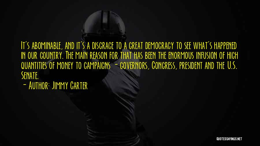 Infusion Quotes By Jimmy Carter