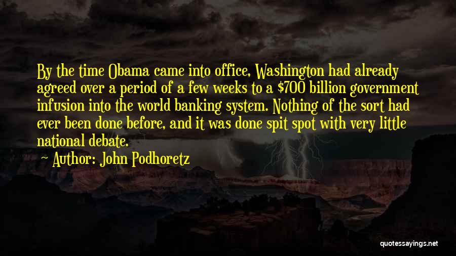 Infusion Quotes By John Podhoretz