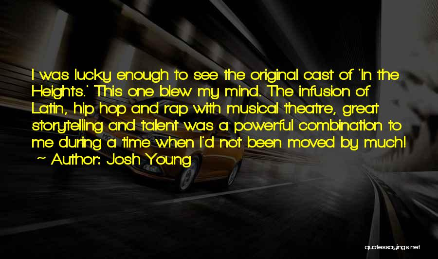 Infusion Quotes By Josh Young