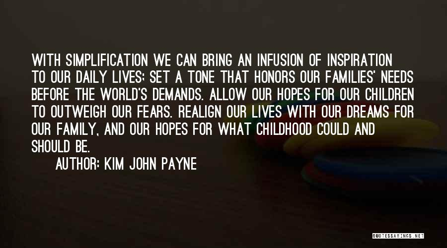 Infusion Quotes By Kim John Payne
