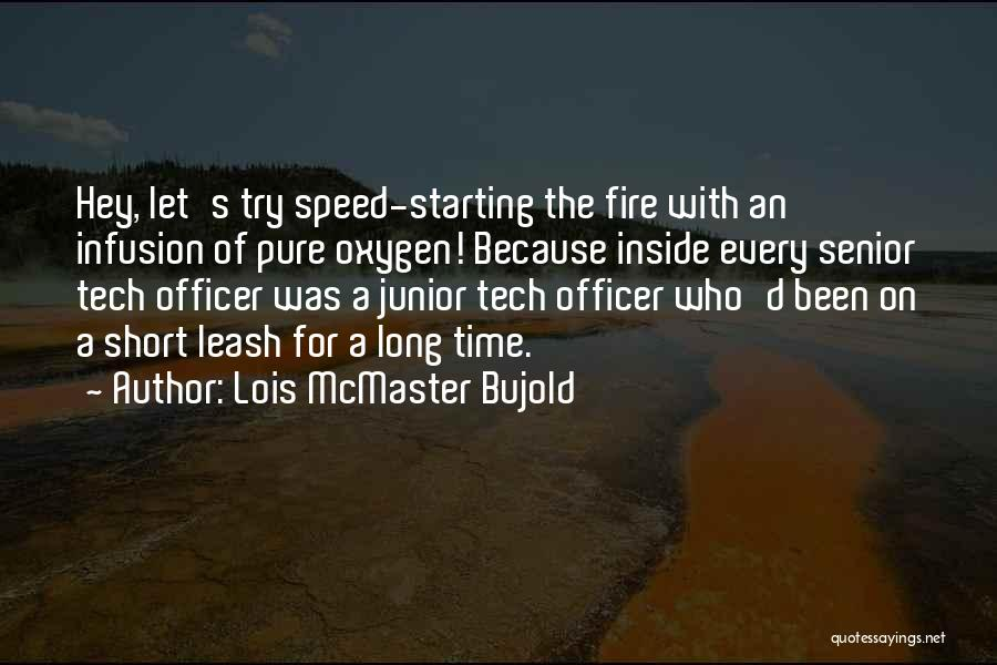 Infusion Quotes By Lois McMaster Bujold