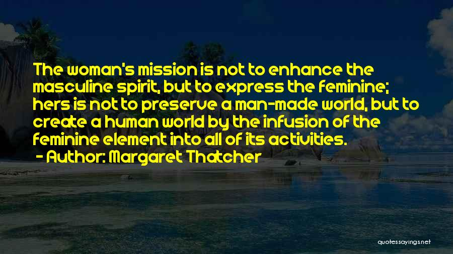 Infusion Quotes By Margaret Thatcher