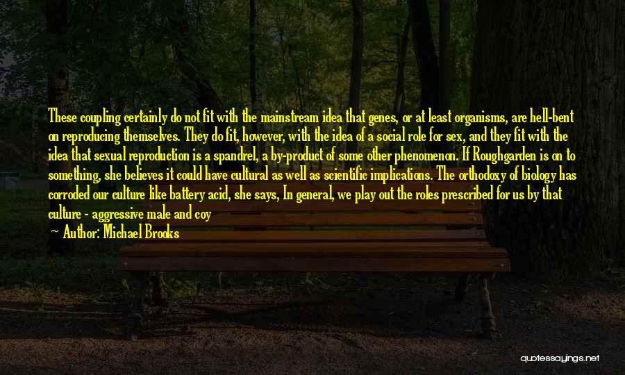 Infusion Quotes By Michael Brooks