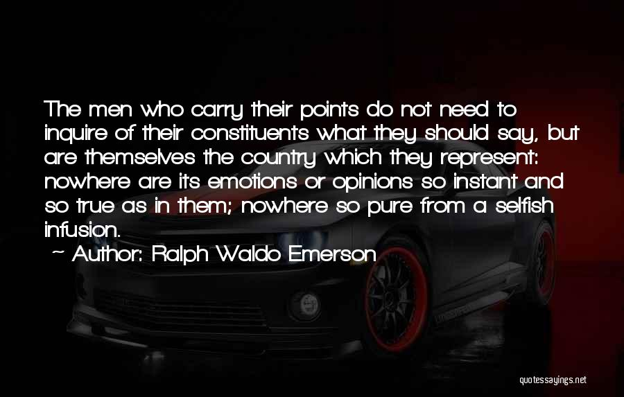 Infusion Quotes By Ralph Waldo Emerson