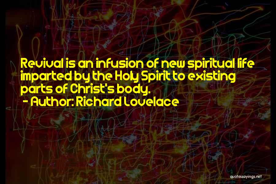 Infusion Quotes By Richard Lovelace