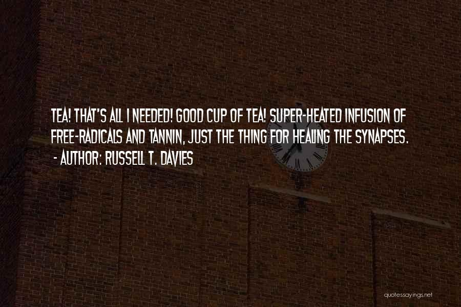 Infusion Quotes By Russell T. Davies