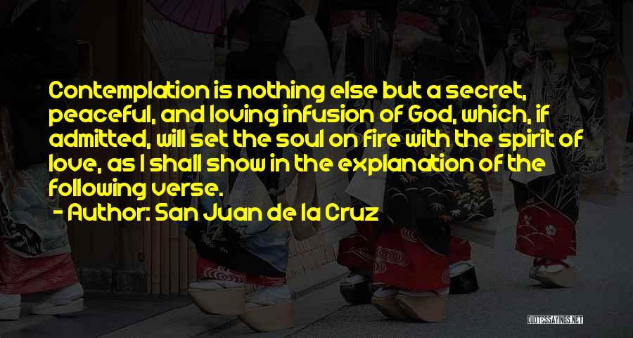 Infusion Quotes By San Juan De La Cruz