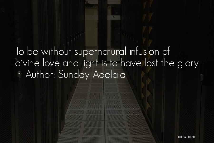 Infusion Quotes By Sunday Adelaja
