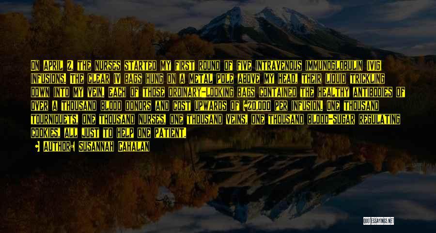 Infusion Quotes By Susannah Cahalan