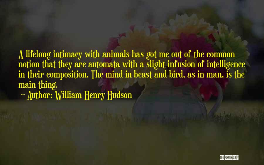 Infusion Quotes By William Henry Hudson