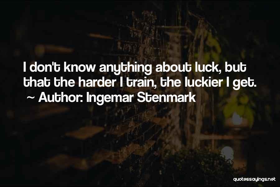 Ingemar Stenmark Quotes 2267312