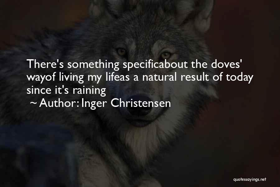 Inger Christensen Quotes 254824