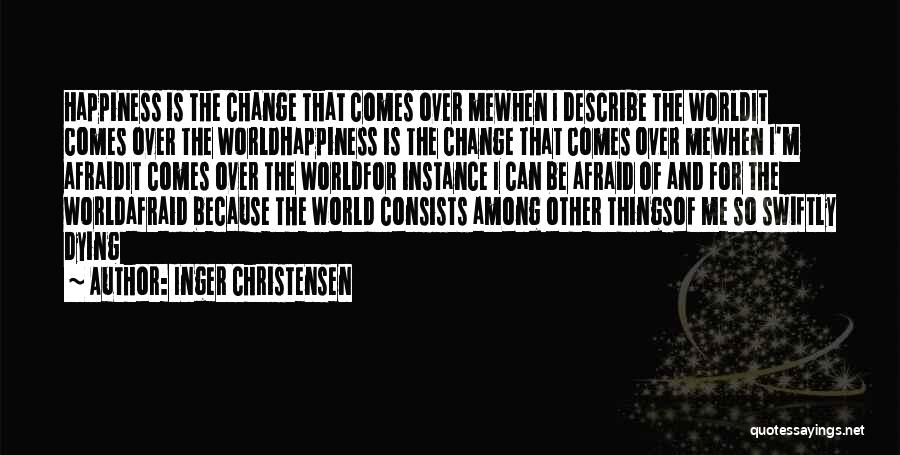 Inger Christensen Quotes 524388