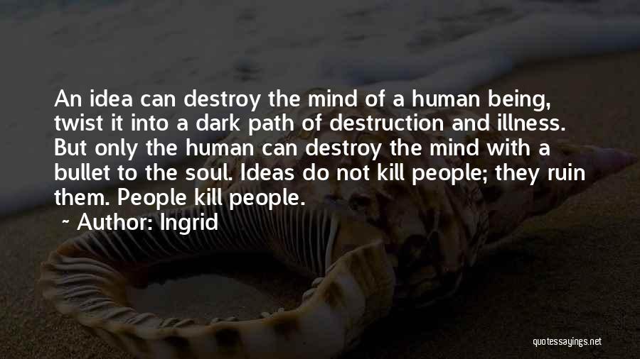 Ingrid Quotes 2060646