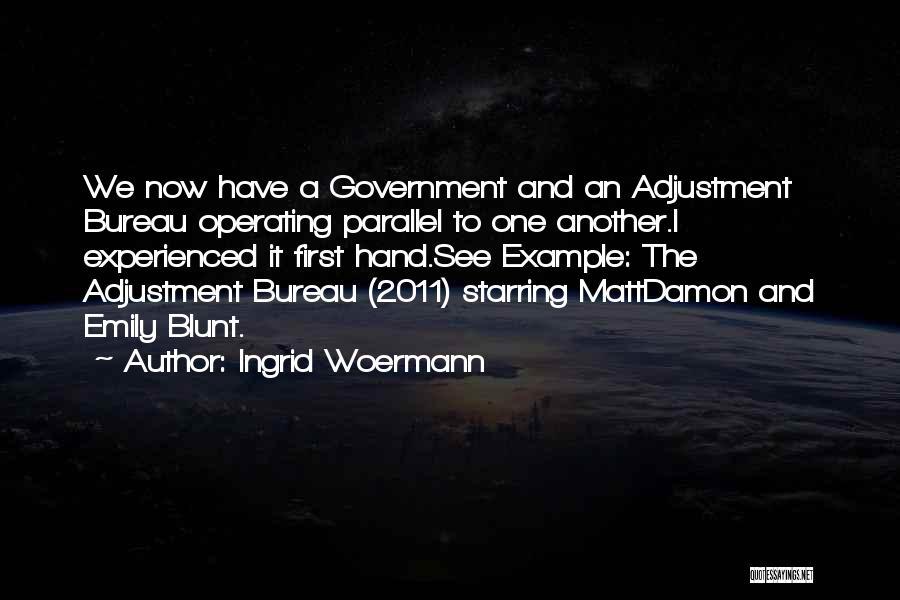 Ingrid Woermann Quotes 1538176