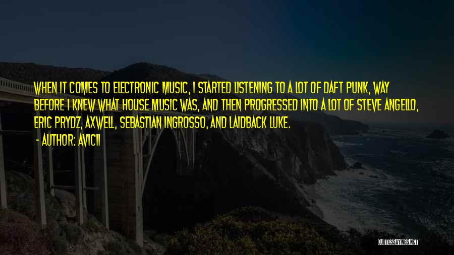 Ingrosso Quotes By Avicii