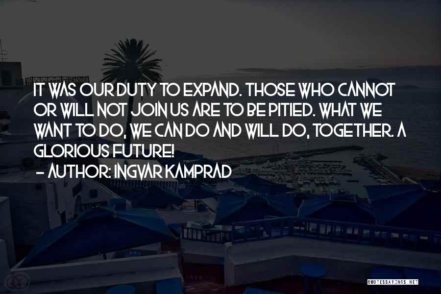 Ingvar Kamprad Quotes 1338921