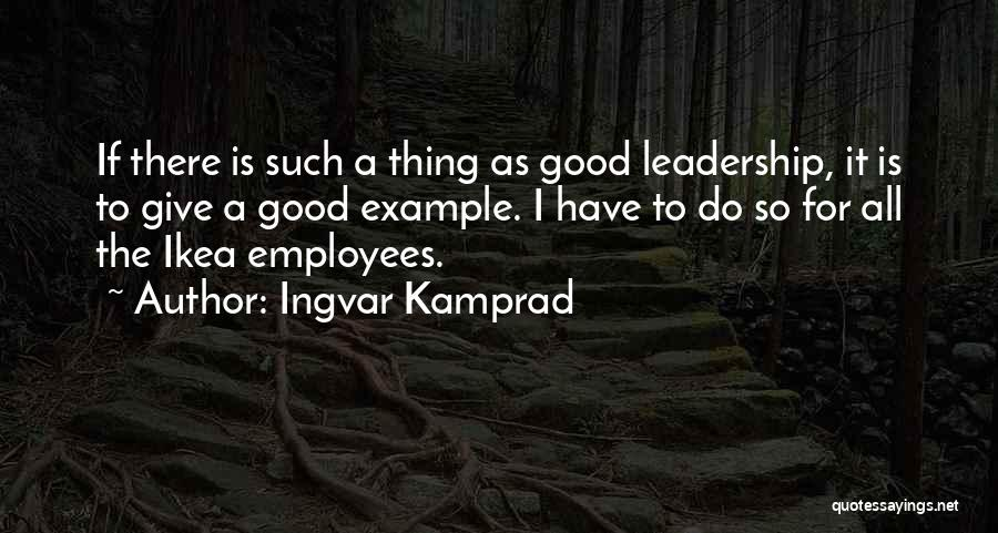 Ingvar Kamprad Quotes 1944741