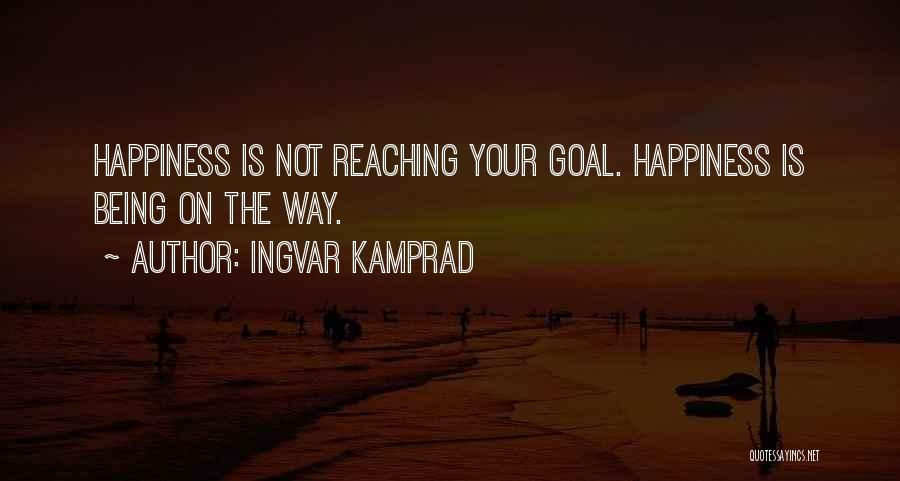 Ingvar Kamprad Quotes 355441