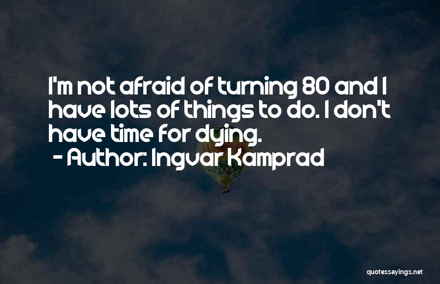 Ingvar Kamprad Quotes 936185