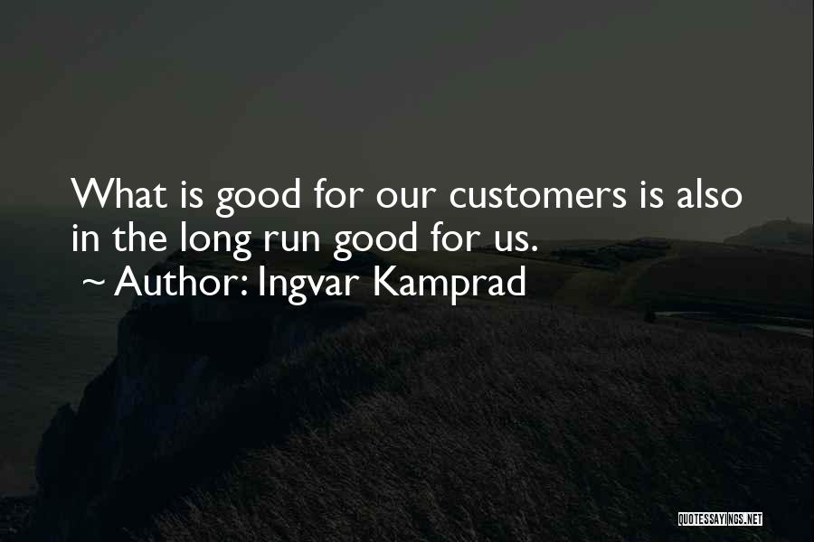 Ingvar Kamprad Quotes 97049