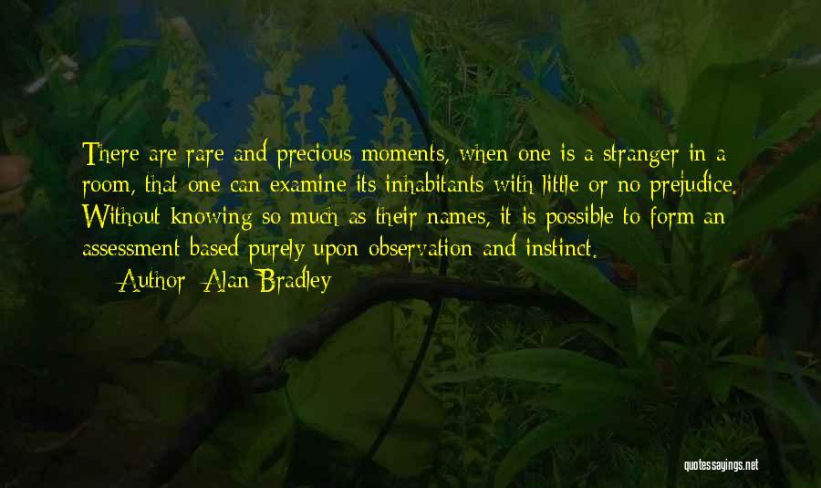 Inhabitants Quotes By Alan Bradley