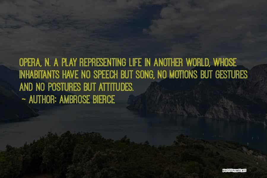 Inhabitants Quotes By Ambrose Bierce