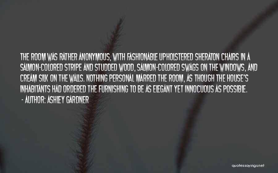 Inhabitants Quotes By Ashley Gardner