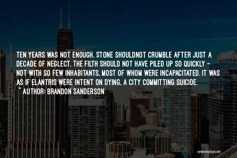 Inhabitants Quotes By Brandon Sanderson
