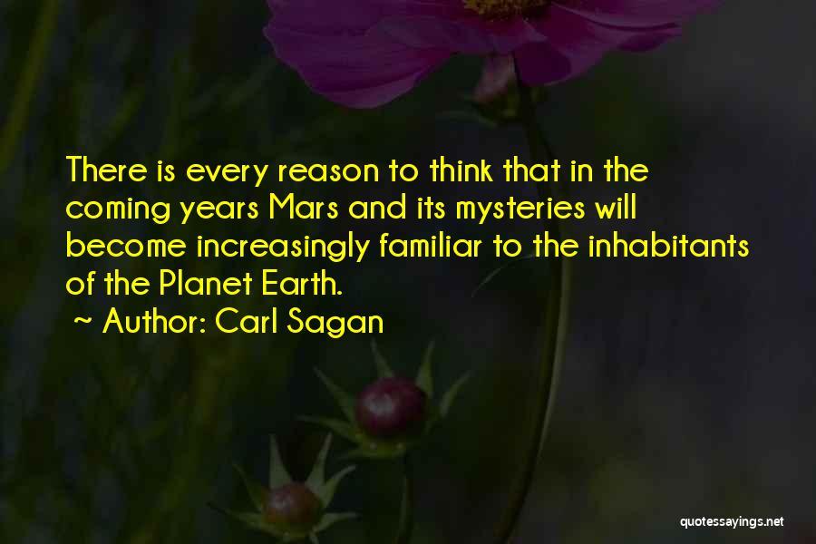 Inhabitants Quotes By Carl Sagan