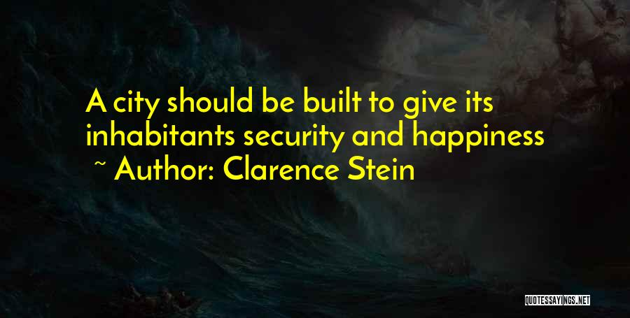 Inhabitants Quotes By Clarence Stein