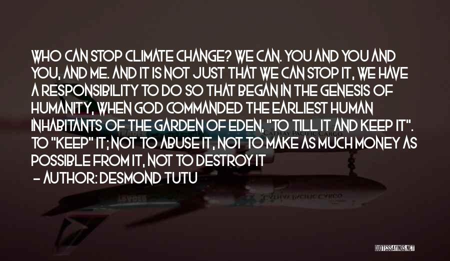 Inhabitants Quotes By Desmond Tutu