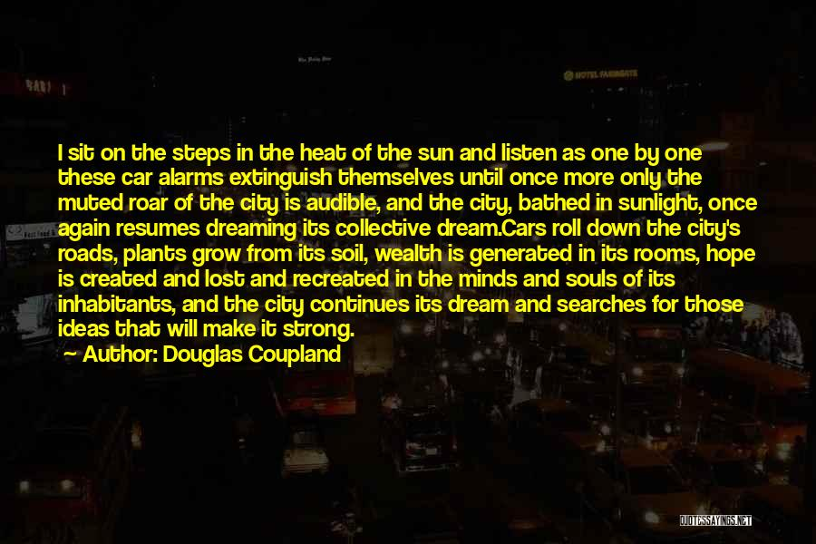 Inhabitants Quotes By Douglas Coupland