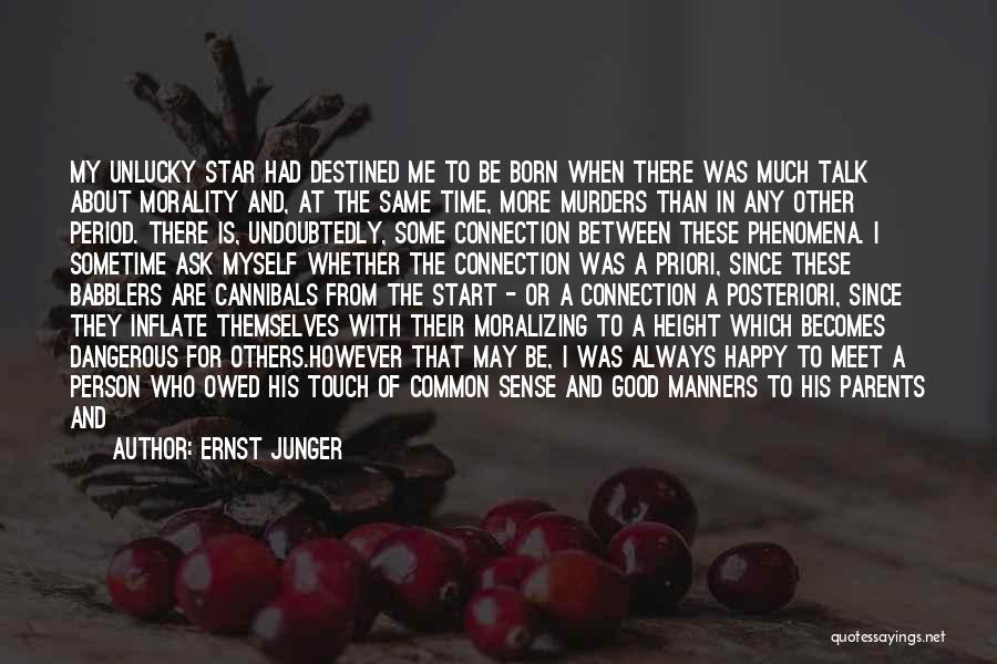 Inhabitants Quotes By Ernst Junger