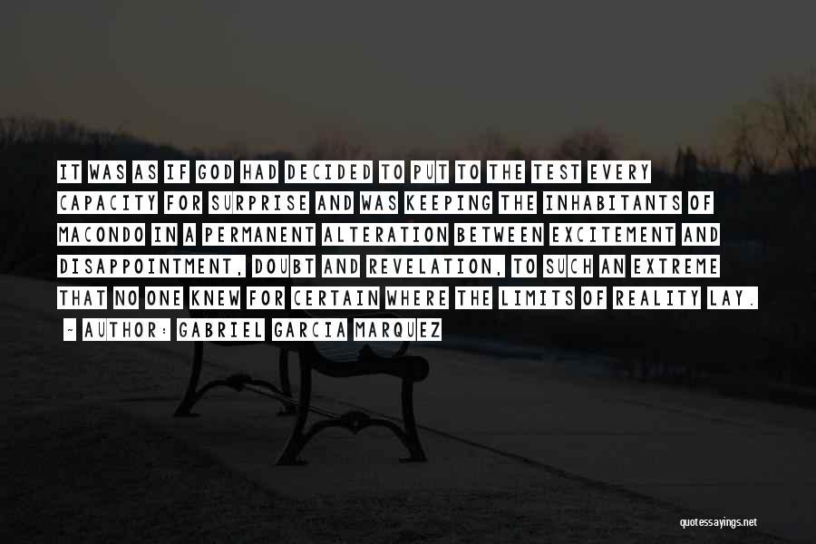Inhabitants Quotes By Gabriel Garcia Marquez