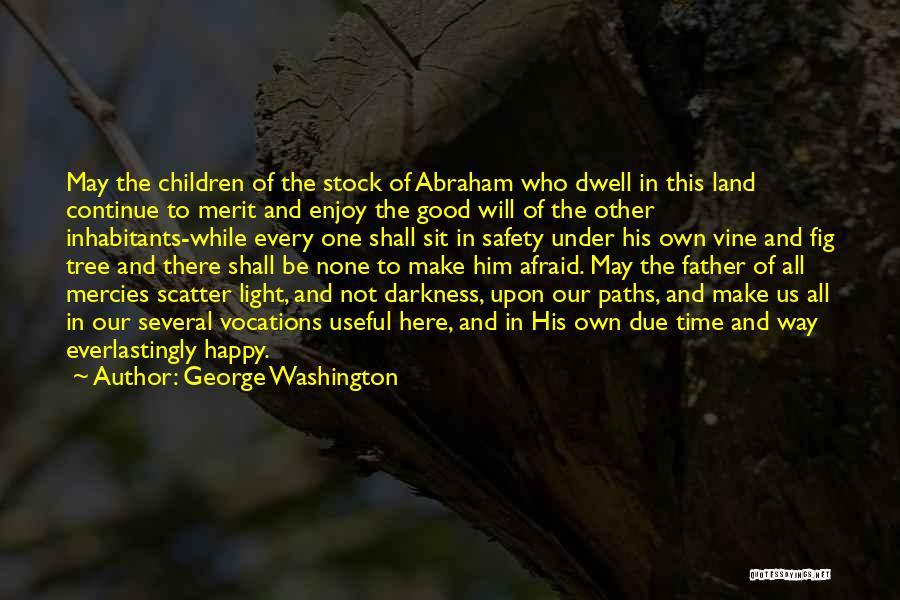 Inhabitants Quotes By George Washington