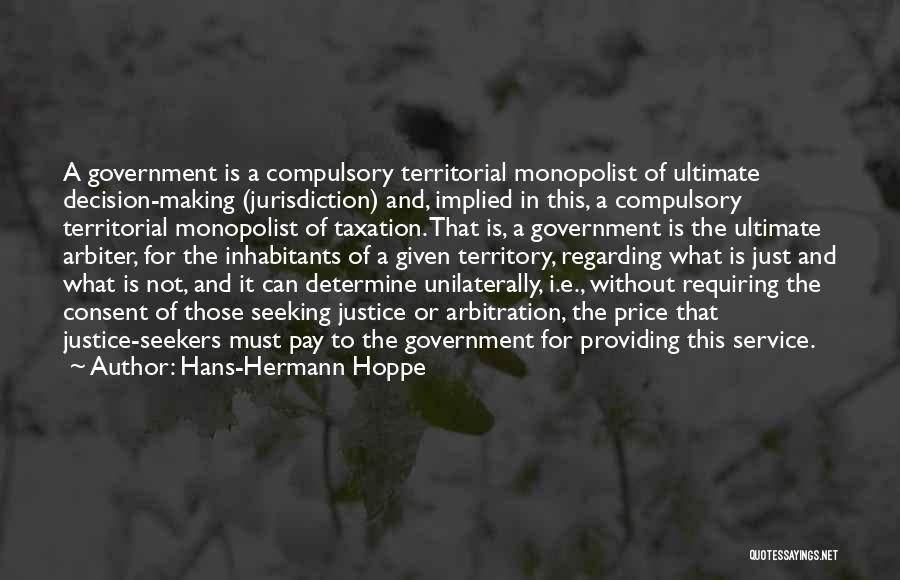 Inhabitants Quotes By Hans-Hermann Hoppe