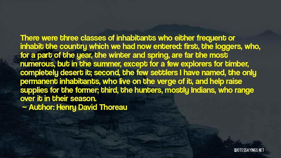 Inhabitants Quotes By Henry David Thoreau