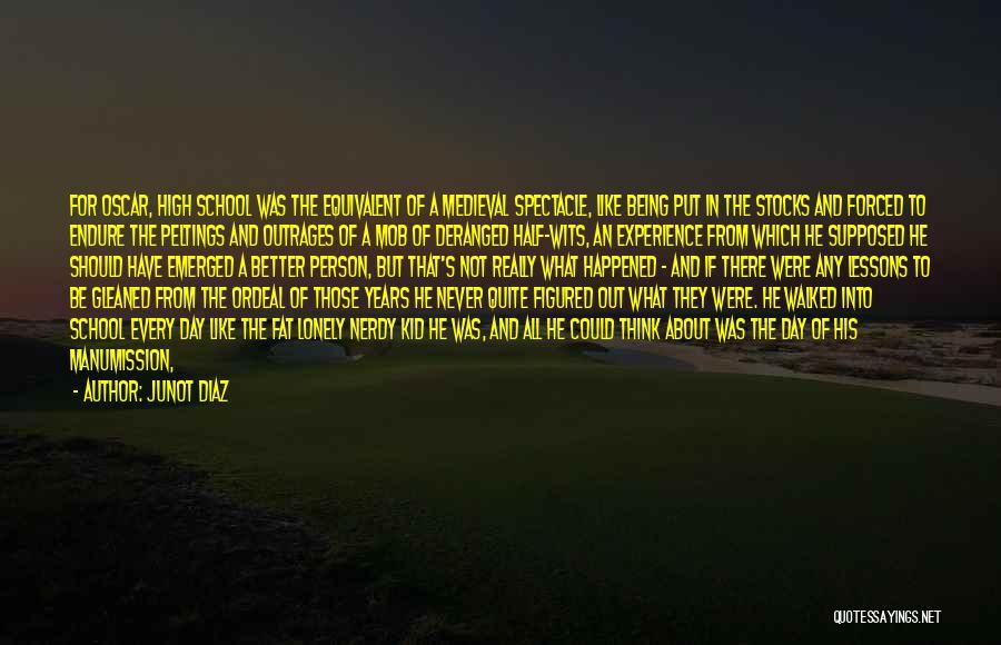 Inhabitants Quotes By Junot Diaz