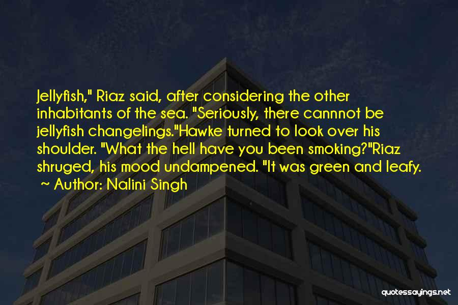 Inhabitants Quotes By Nalini Singh