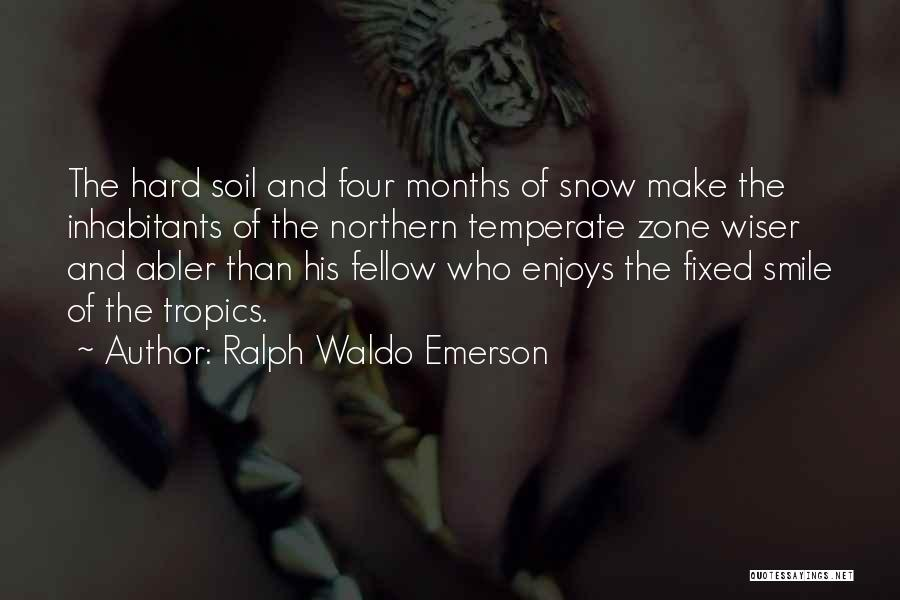 Inhabitants Quotes By Ralph Waldo Emerson