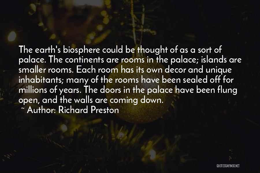 Inhabitants Quotes By Richard Preston