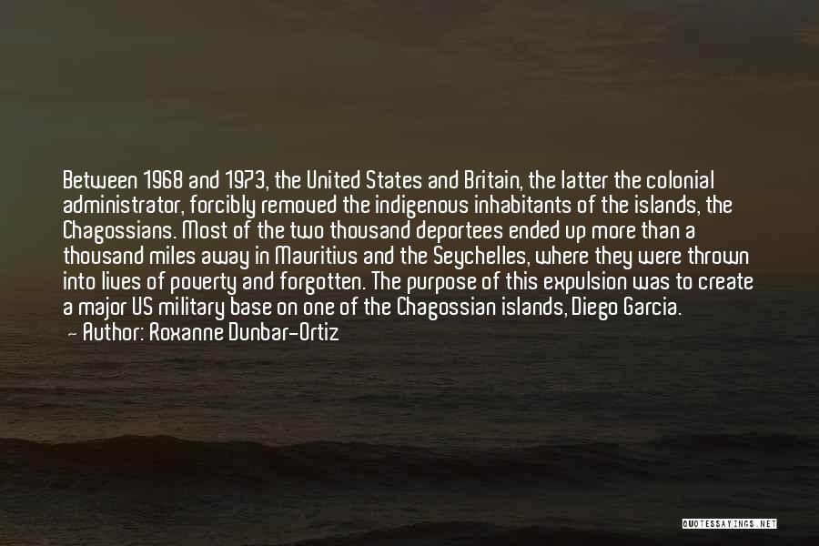 Inhabitants Quotes By Roxanne Dunbar-Ortiz